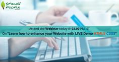 """Catch up today for our expert #webinar on  """"Building highly effective#websiteusing#HTML5& #CSS3 - Live Demo"""" @ 3 PM IST: http://www.springpeople.com/webinars/learn-how-enhance-your-website-with-html-&-css?utm_source=Pinterest&utm_medium=Social&utm_campaign=Brand_PI_WB_HTML5_050716"""