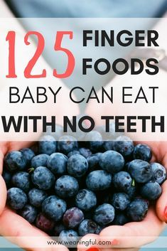 125 first foods for baby led weaning 6 months, 8 months, 1 year old, toddler food and finger foods for picky eaters.