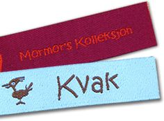 Woven labels that you can iron on!    http://www.minanamnband.se/vavda-namnband-att-stryka