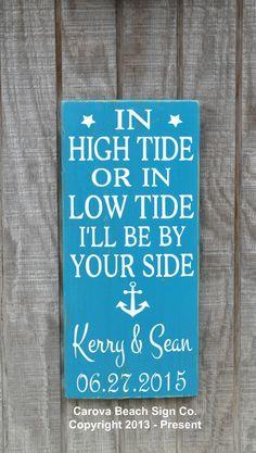 Beach Weddings In High Tide or Low Tide Anchor Wedding Decor Rustic Wedding Sign Nautical Theme Wedding Gift Personalized Wood Wedding Signs