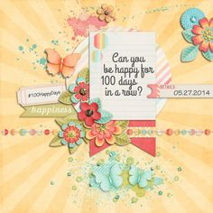 Created using Sweet Spring by Studio Flerg and layout template Fuss Free 58 by Fiddle-Dee-Dee Designs.  #100HappyDays