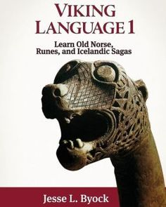 Viking Language 1 - the link doesn't go right to language, but it's there. plus lots of other Viking cultural information.