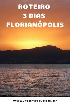 Roteiro de 3 dias em Florianópolis.  #florianopolis #roteiroflorianopolis