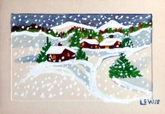 Beautiful snowy day in Nova Scotia by Maud Lewis. Examples of Maud's art can be found in the Art Gallery of Nova Scotia, which has reconstructed her house and installed it in the gallery as part of a permanent Maud Lewis exhibit.