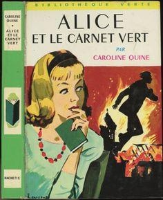 Albert Chazelle - Alice et le carnet vert (Nancy Drew), Caroline Quine (Carolyn Keene), Hachette Bibliothèque Verte 1972