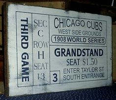 Chicago Cubs 1908 Vintage World Series Handmade Ticket Sign from Etsy