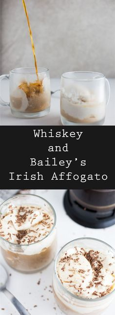 Whiskey and Bailey's Irish Affogato - This Whiskey and Bailey's Irish Affogato puts an Irish twist on an Italian dessert. It features coconut ice cream, whiskey, Bailey's Irish Cream and coffee!