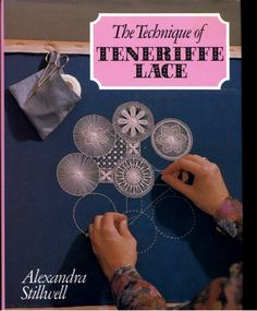 The technique of Teneriffe lace_book