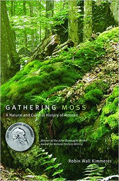 Amazon.com: Gathering Moss: A Natural and Cultural History of Mosses (9780870714993): Robin Wall Kimmerer: Books
