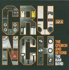 Rah Band - Crunch & Beyond