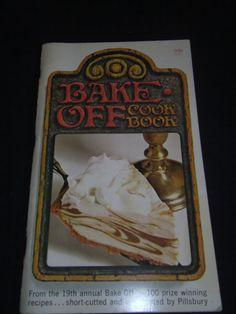 Pillsbury  Bake Off 19th Annual 1968 Cookbook 100 Prize Winning Recipes Illustra