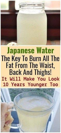 Japanese water: the key to burning fat on your waist, back and thighs! It will make you look 10 years younger Japanese water: the key to burning fat on your waist, back and thighs! It will make you look 10 years younger Weight Loss Meals, Weight Loss Drinks, Weight Gain, Losing Weight, Reduce Weight, Body Weight, Water Weight, Weight Control, Natural Detox