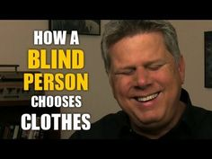How Blind People Choose Their Clothes - YouTube