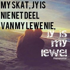 jy is my lewe Goal Quotes, Cute Quotes, Motivational Quotes, Inspirational Quotes, Prayer For Husband, Love Husband Quotes, Falling In Love Quotes, Love Quotes With Images, Live Love