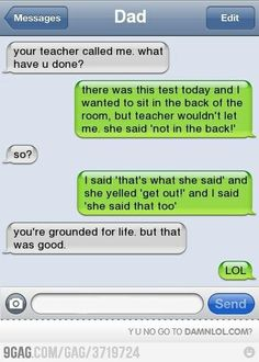 totally grounded for life but funny Text Jokes, Funny Jokes, Funny Dad, Mum Jokes, Funny Drunk Texts, Hilarious Texts, Funny Text Fails, Hilarious Animals, 9gag Funny