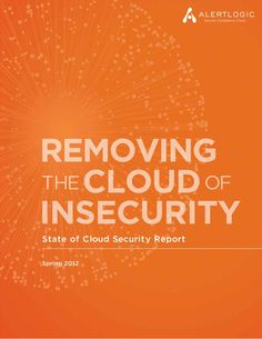 Removing the Cloud of Insecurity report by Rackspace Hosting via Slideshare