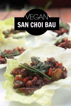 Vegan San Choi Bau - lettuce cups have never been so delicious!