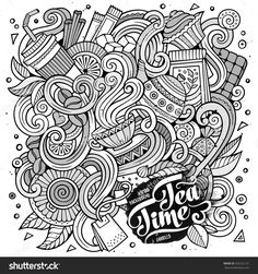 Tea Time Doodles Cafe Coffee Shop Illustration Shutterstock 425222131 Adult Coloring PagesColoring BooksColouringDoodle ArtFood
