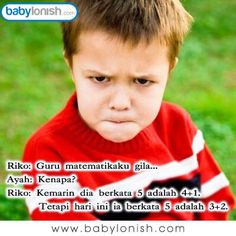 Apakah anak Anda juga jenaka? Inilah humor seputar kehidupan sekolah anak.  www.babylonish.com