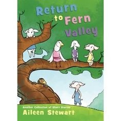 #Book Review of #ReturntoFernValley from #ReadersFavorite - https://readersfavorite.com/book-review/return-to-fern-valley  Reviewed by Lori A. Moore for Readers' Favorite  Our favorite barnyard characters are back in Return to Fern Valley: Another Collection of Short Stories by author Aileen Stewart. These 12 stories are entertaining and fun for middle-grade readers. You will meet chickens Roberta and Mildred Cornstalk, Jason Curlytail (a pig with five brothers and one s...