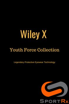 74433e1b4d9 Shop the Wiley X Youth Force Collection At SportRx. All are available in  prescription.