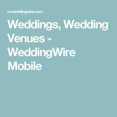 Weddings, Wedding Venues - WeddingWire Mobile