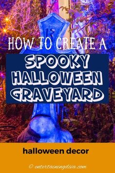 Great ideas for turning your front yard into a Halloween graveyard. Find out how to create a spooky yard haunt. #entertainingdiva #yardhaunt #halloweendecor #diyhalloween #halloween #halloweenoutdoordecor