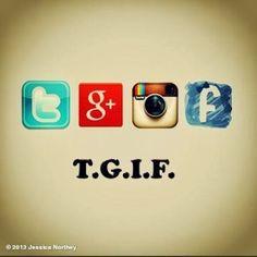 Social Media Humor | T.G.I. F. | From Funny Technology - Community - Google+ via Denise Anderson