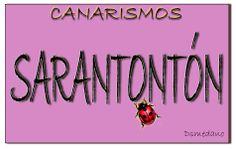 #TuFraseCanaria Sarantontón