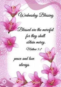 Collection of most beautiful Wednesday blessings quotes, pictures, photos & images for a good morning. These wishes, prayers and quotes will inspire you for a great day. Wednesday Morning Greetings, Wednesday Morning Quotes, Wednesday Prayer, Blessed Wednesday, Blessed Week, Happy Sunday Quotes, Good Day Quotes, Morning Greetings Quotes, Blessed Quotes