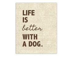 Dog Quote Print, Word Art, typography, love