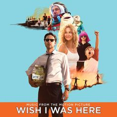 Zach Braff Details Wish I Was Here Soundtrack With Bon Iver, the Shins, Cat Power With Coldplay