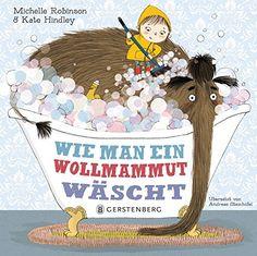 """Wie man ein Wollmammut wäscht von Michelle Robinson - falls ihr auch mal unwillige Wollmammuts zu hause sitzen habt gibts hier die """"Pflege"""" Anleitung"""