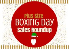 The After Christmas Boxing Day Plus Size Fashion Sale Roundup