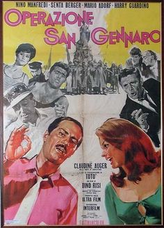 Operazione San Gennaro 1966 di Dino Risi con Totò, Nino Manfredi, Senta Berger, Harry Guardino, Mario Adorf e Dante Maggio.