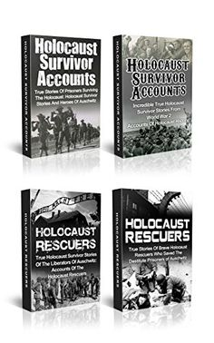 Holocaust Survivors: Holocaust Survivor Accounts And Holocaust Rescuers…