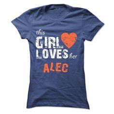 This Girl Loves Her ALEC - Official Shirt, Order HERE ==> https://www.sunfrog.com/Faith/This-Girl-Loves-Her-ALEC--Official-Shirt-Ladies.html?id=41088 #christmasgifts #xmasgifts #footballlovers