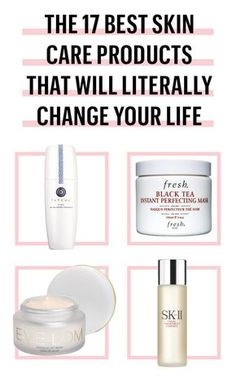 Skincare products that will change your life (and your skin)