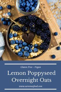 Lemon Poppyseed Overnight Oats (Gluten Free) – Sareena's Food Oats Recipes, My Recipes, Lemon Poppyseed Muffins, Gluten Free Oats, Foods With Gluten, Overnight Oats, Fruit, Breakfast, Kitchens