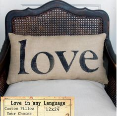 Burlap pillow with love written on it in any language?
