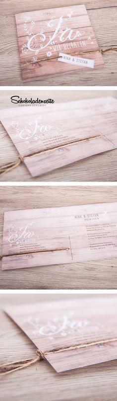 Hier eine unserer tollen Karten in Holzoptik. <3 Mit wunderschönen Schriften und euren persönlichen Texten ist das die perfekte Hochzeitseinladung für euren schönsten Tag. #schokoladenseitekarten #love #beautiful #wedding #invitation #hochzeitseinladung