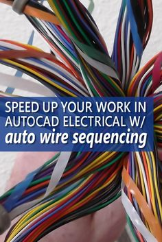 Automate Your Wire Sequencing ...  Design work can sometimes become tedious and tiring. But it doesn't have to be that way. AutoCAD Electrical has the tools to help speed up your wire sequencing. And this article has some great tips to help you get started. You won't miss out on this if you do electrical work!  Image credit: BrewBooks…