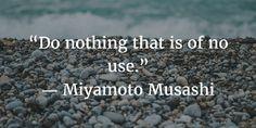 Miyamoto Musashi Quotes: Learning the Art of Tasteful Battle - EnkiVillage