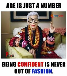 Confidence is key at any age. Listen to Iris Apfel, she knows. 💜