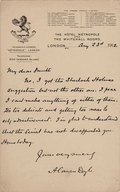 Letter from Arthur Conan Doyle to Herbert Greenhough Smith august Handwriting Styles, Calligraphy Handwriting, Penmanship, Detective Aesthetic, Nights In White Satin, Journal Aesthetic, Arthur Conan Doyle, Handwritten Letters, Vintage Scrapbook