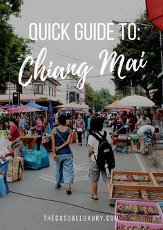 A Quick Guide to Chiang Mai // How to Plan a Trip to Thailand // Where to Stay in Thailand