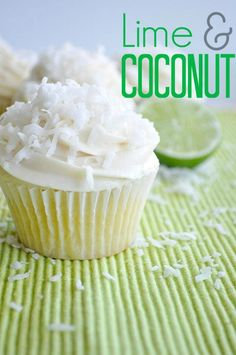 Coconut lime cupcakes! Cupcakes are my super treat