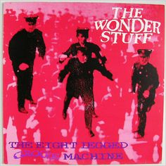 The Wonder Stuff The Eight Legged Groove Machine