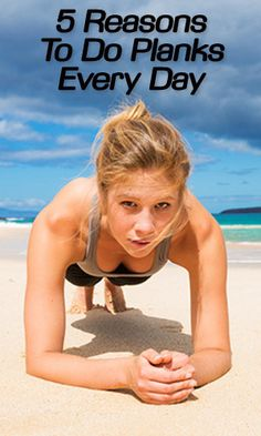 5 Reasons To Do Planks Every Day http://lifelivity.com/reasons-to-do-planks/