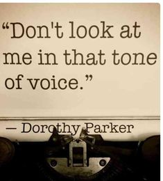 19 Quotes From All-American (& TOTALLY Sassy) Author, Dorothy Parker quotes funny quotes funny funny hilarious funny life quotes funny Dorothy Parker, Sassy Quotes, Great Quotes, Inspirational Quotes, Quotes Quotes, Awesome Quotes, Quotable Quotes, The Words, Quotes Dream